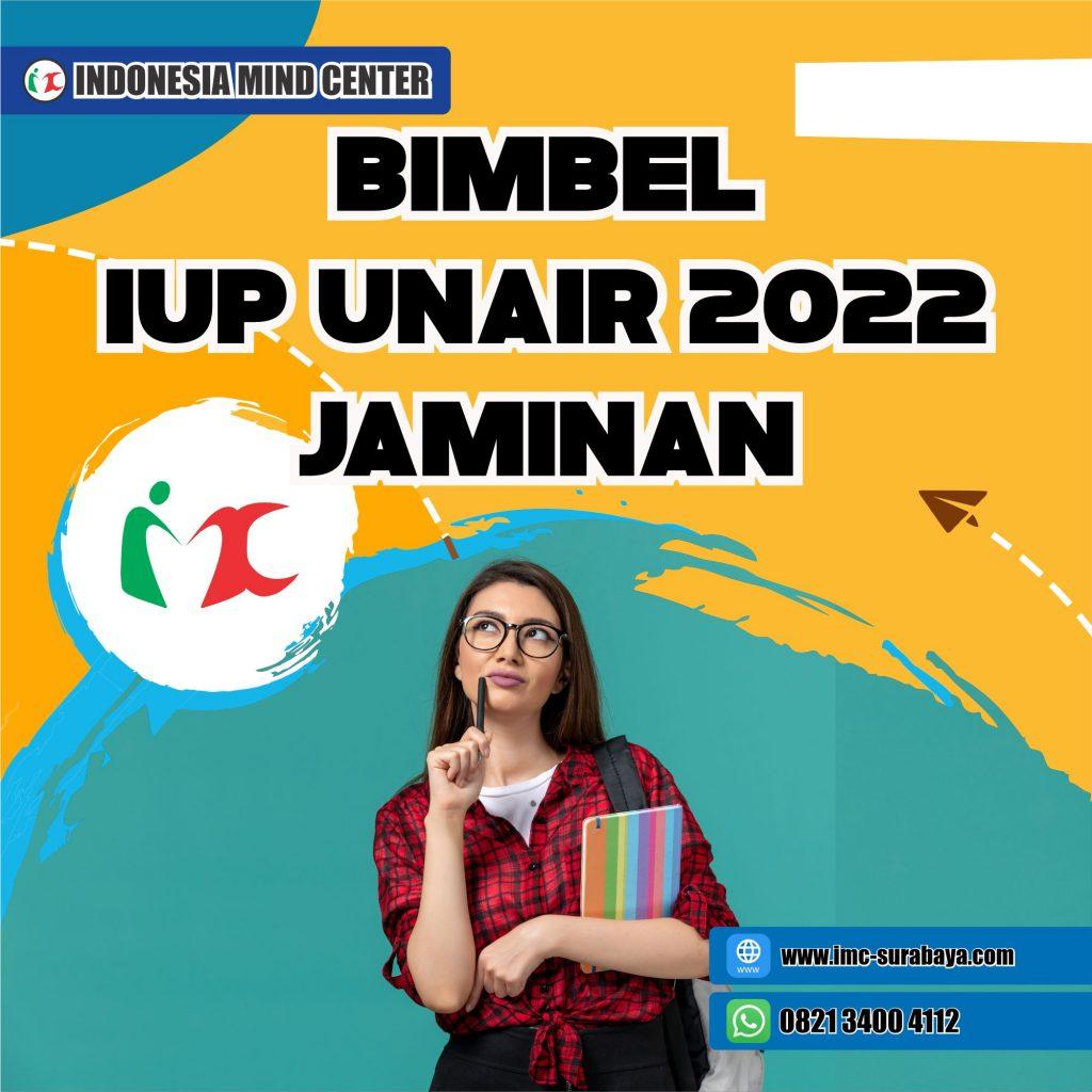 BIMBEL IUP UNAIR 2022 JAMINAN